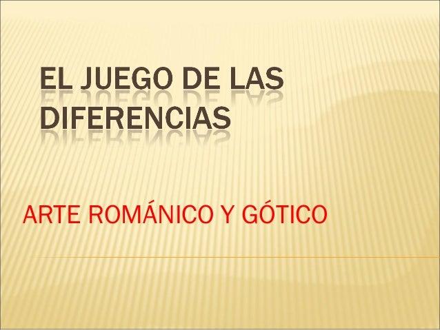 Comparar romanico y gotico