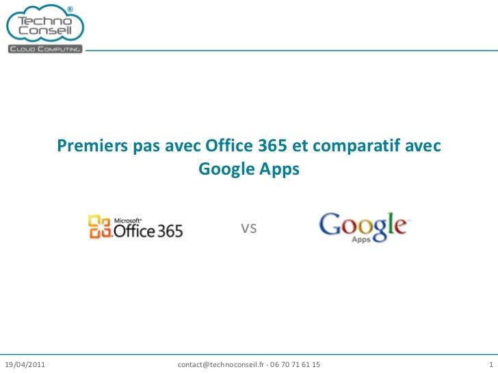 Premiers pas avec Office 365 et comparatif avec                              Google Apps                                  ...