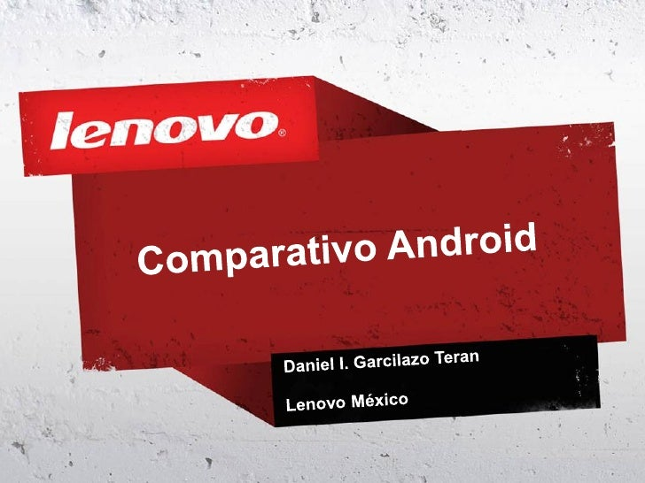 Android 3.1 VS ISO 5 VS Mango WP72   ©    • 2011 Lenovo Confidential. All rights reserved.