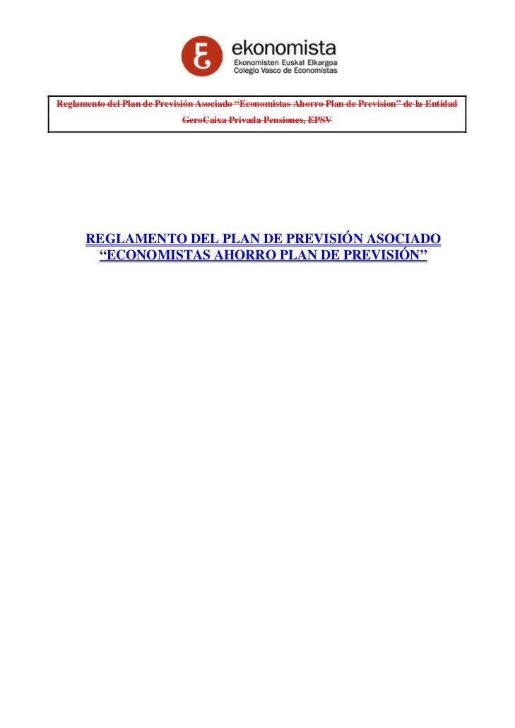 """Reglamento del Plan de Previsión Asociado """"Economistas Ahorro Plan de Prevision"""" de la Entidad                            ..."""