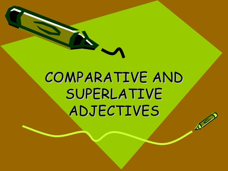 Comparative And Superlative Adjectives 1201593353419688 2