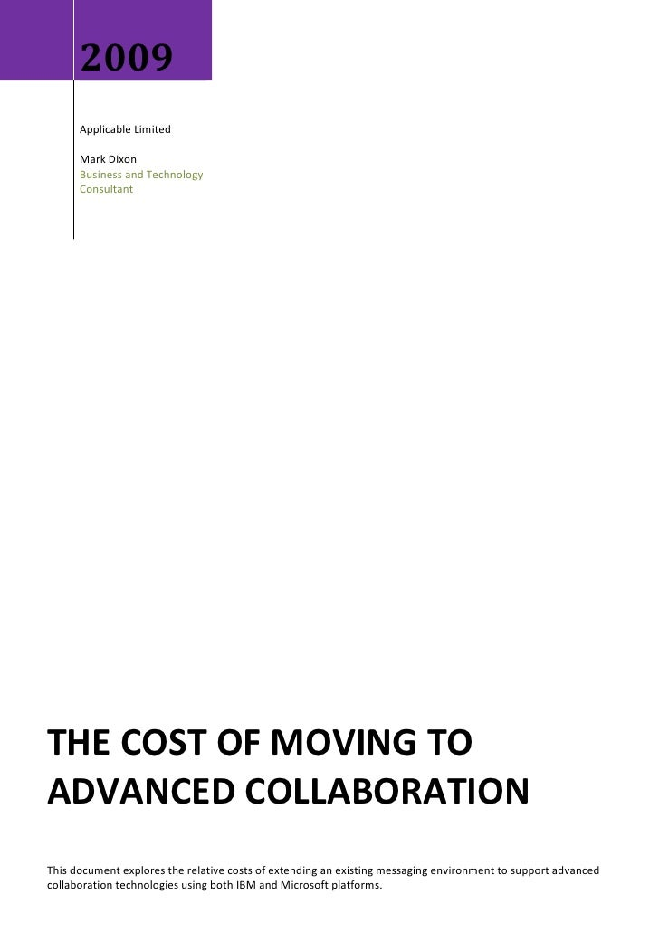 2009       Applicable Limited        Mark Dixon       Business and Technology       Consultant     THE COST OF MOVING TO A...