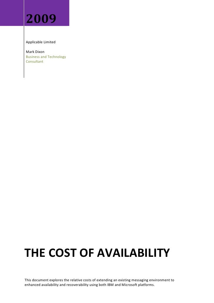 2009 Applicable Limited  Mark Dixon Business and Technology Consultant     THE COST OF AVAILABILITY This document explores...