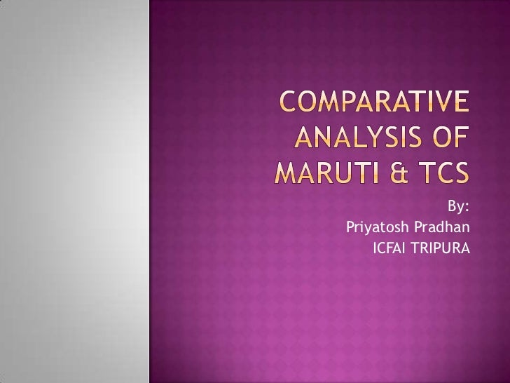 Comparative analysis maruti & tcs