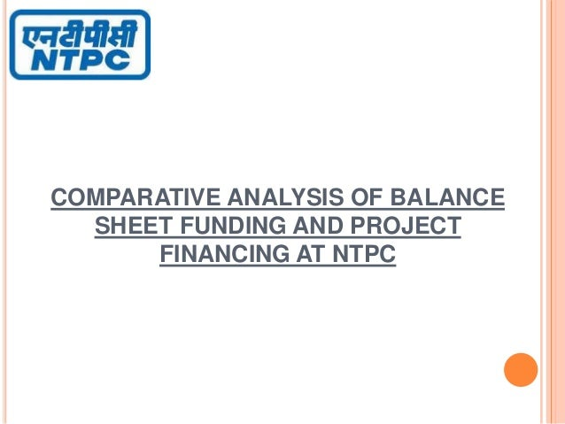 Comparative analysis of balance sheet funding and project