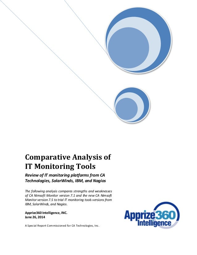 Comparative Analysis of IT Monitoring Tools Review of IT monitoring platforms from CA Technologies, SolarWinds, IBM, and N...