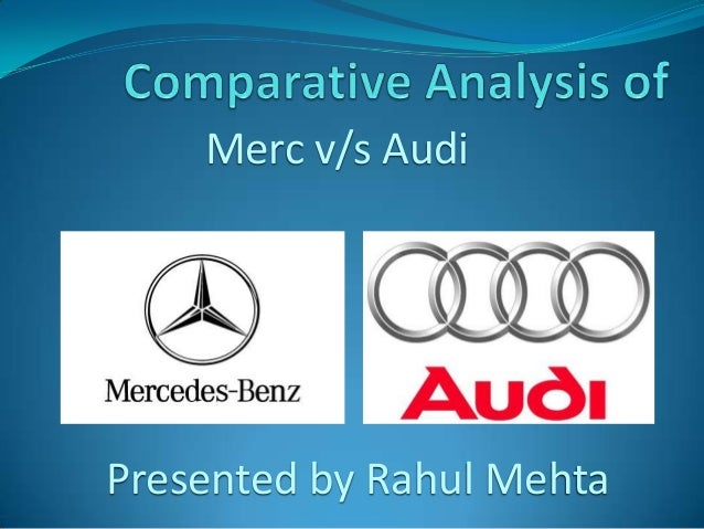 Comparative analysis of merc & audi final