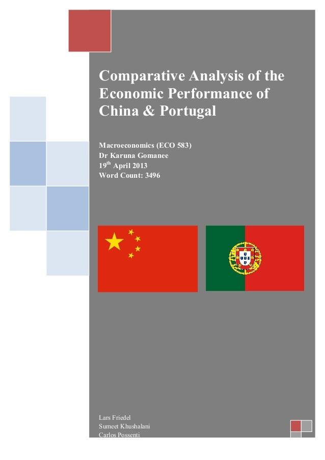 Comparative Analysis of the Economic Performance of China & Portugal       Macroeconomics (ECO 583) D...
