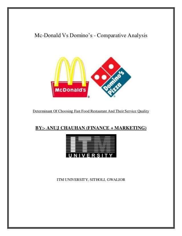 Comparative analysis on mac d and dominos