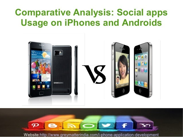 Comparative analysis: social apps usage on i phones and androids