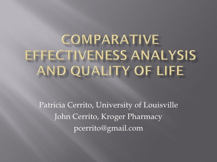 Comparative effectiveness analysis and quality of life