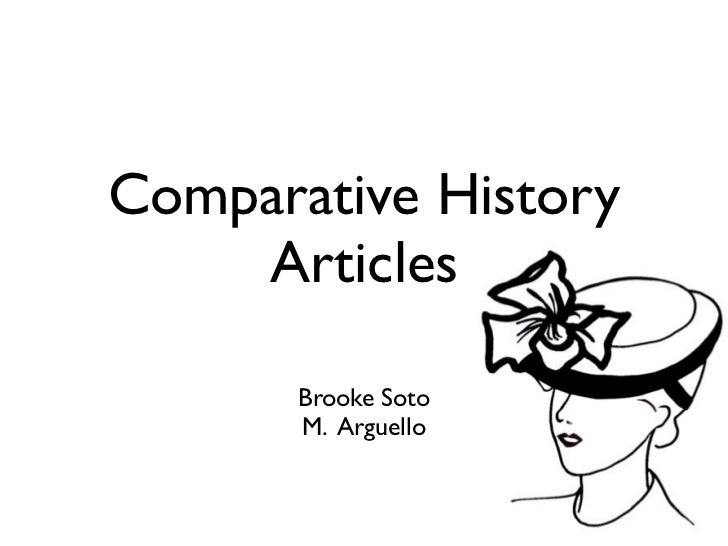 Comparative History    Articles       Brooke Soto       M. Arguello