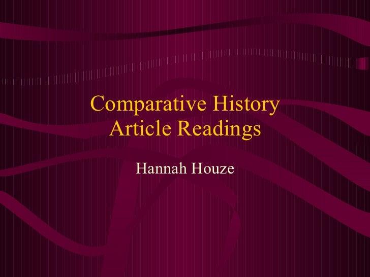Comparative History Article Readings Hannah Houze