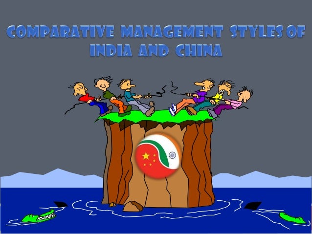 Comparative  management  styles of  india  and  china   mas trinity