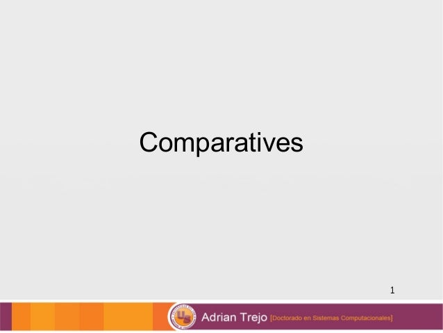 1 Comparatives