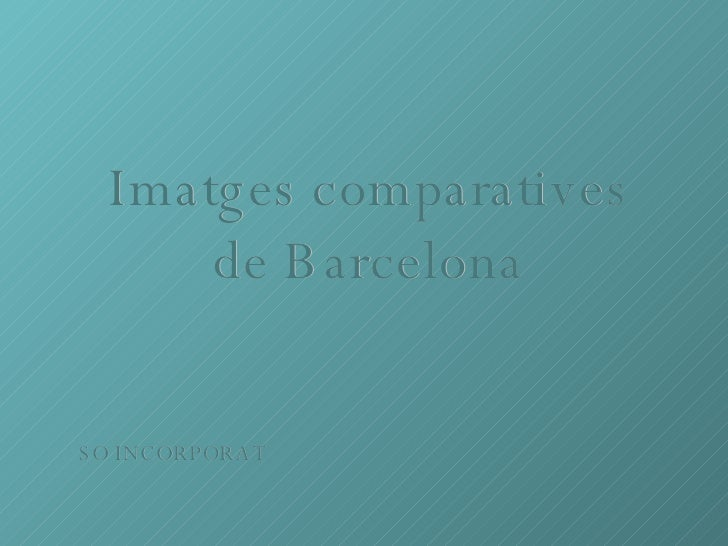 Comparatives Barcelona