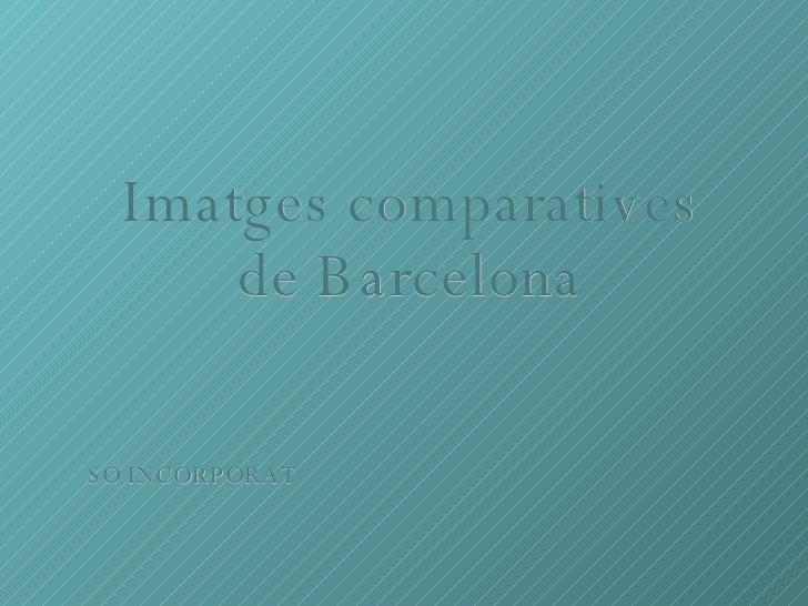 Comparatives Bcn