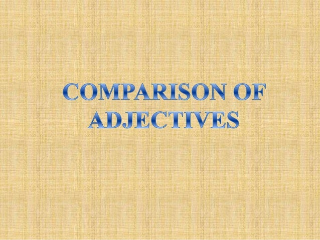 ¿What is the use of comparative adjectives? Comparative adjectives is use to compare two things or two people.  Esteban is...