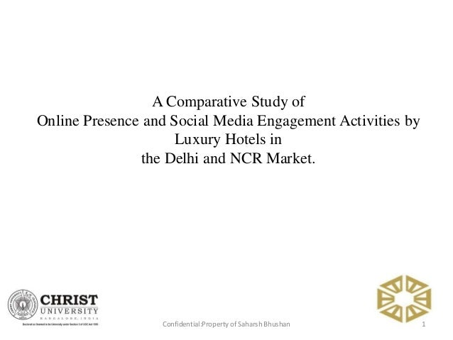 1Confidential:Property of Saharsh Bhushan A Comparative Study of Online Presence and Social Media Engagement Activities by...