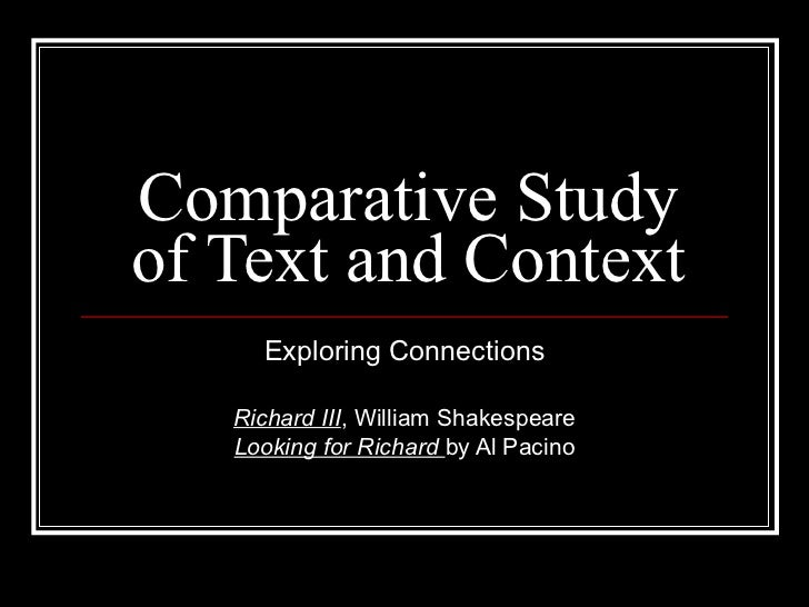 looking for richard comparative essay Essays on richard connell fiction comparative and contrast essay thesis ment in the 1996 movie 'looking for richard' al pacino takes the.