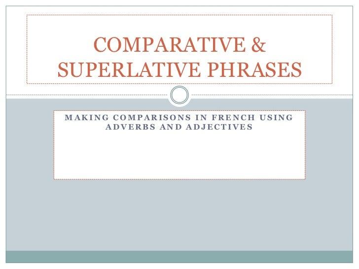 Comparative & superlative phrases