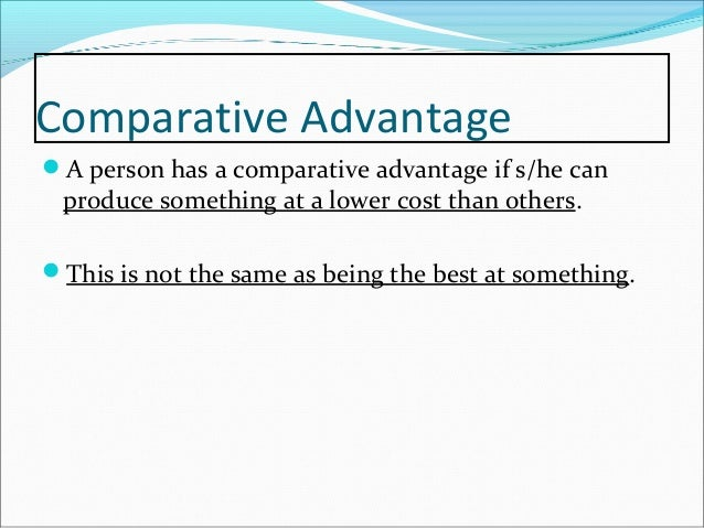 absolute advantage essay Check out our top free essays on absolute and comparative advantage to help you write your own essay.
