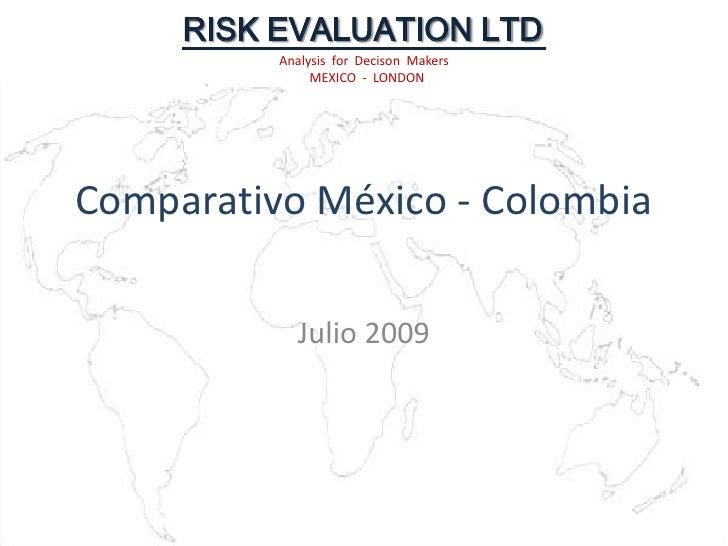 Comparativo México - Colombia<br />Julio 2009<br />