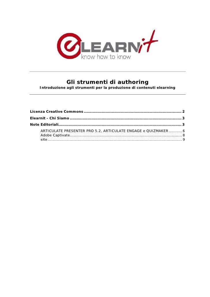 Gli strumenti di authoring        Introduzione agli strumenti per la produzione di contenuti elearning     Licenza Creativ...