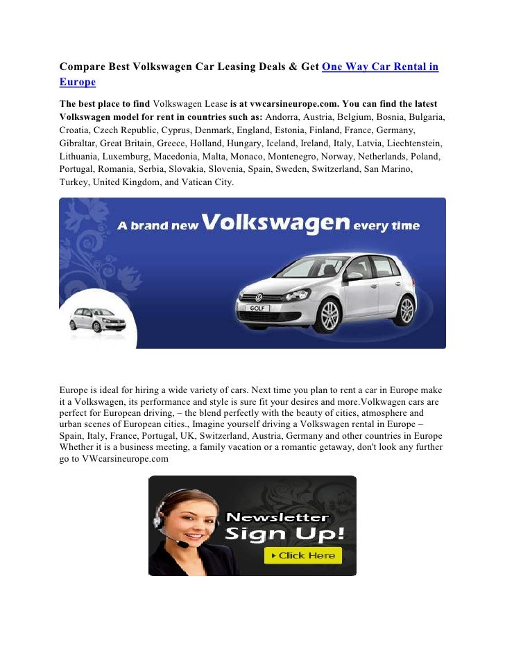 Compare Best Volkswagen Car Leasing Deals & Get One Way Car Rental inEuropeThe best place to find Volkswagen Lease is at v...