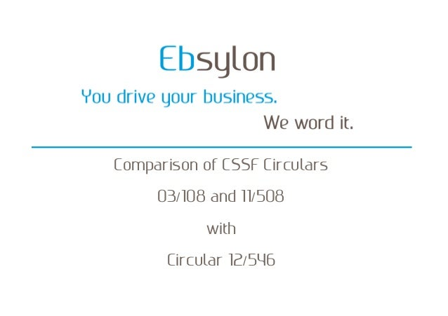 Comparison of CSSF Circular 12/546 with previously applicable texts
