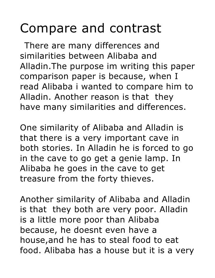 Compare and contrast  There are many differences and similarities between Alibaba and Alladin.The purpose im writing this ...