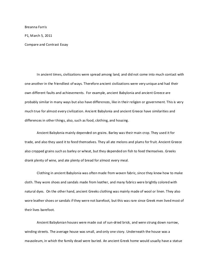 topics compare and contrast essay  · view and download compare and contrast essays examples also discover topics, titles, outlines, thesis statements, and conclusions for your compare and contrast essay.