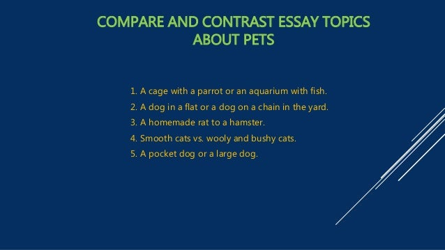 140 Compare and Contrast Essay Topics