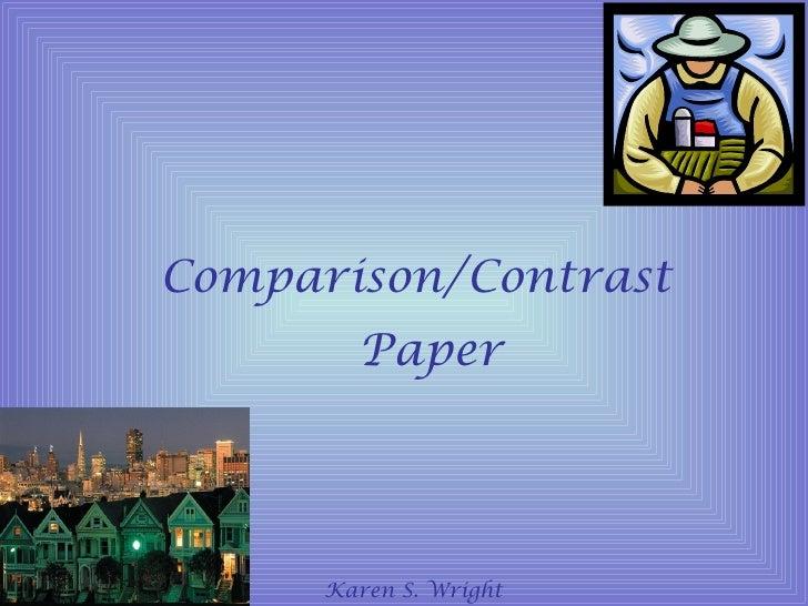 Comparison/Contrast        Paper      Karen S. Wright