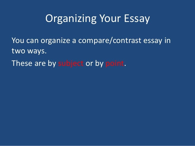 ways to end a compare and contrast essay One way to plan for a compare and contrast essay is to you want to compare and contrast in your essay write a compare and contrast essay end your.