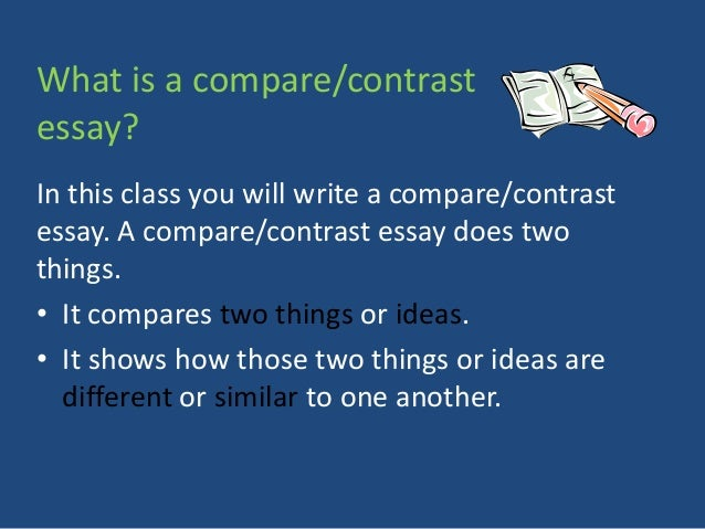 Ideas For Compare And Contrast Essay