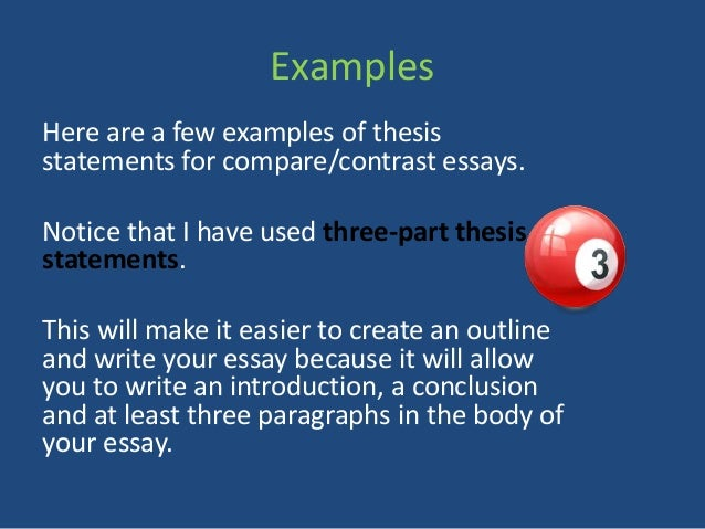 how to write a compare contrast essay examples here are a few examples of thesis statements - Comparison Essay Thesis Example