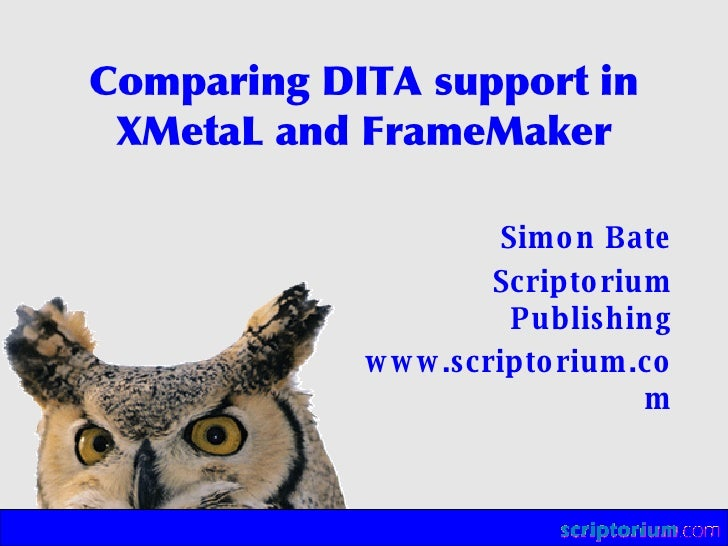 Comparing DITA Support in XMetaL and FrameMaker