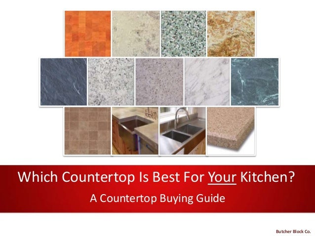 Which Countertop Is Best For Your Kitchen? A Countertop Buying Guide Butcher Block Co.