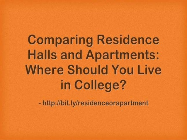 Comparing Residence Halls and Apartments: Where Should You Live in College?
