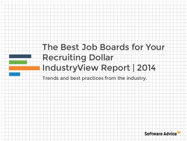 Software Advice IndustryView: A Comparison of the Best Job Boards for Your Recruiting Dollar