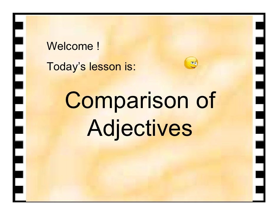 Comparison of Adjectives Pictures Comparison of Adjectives