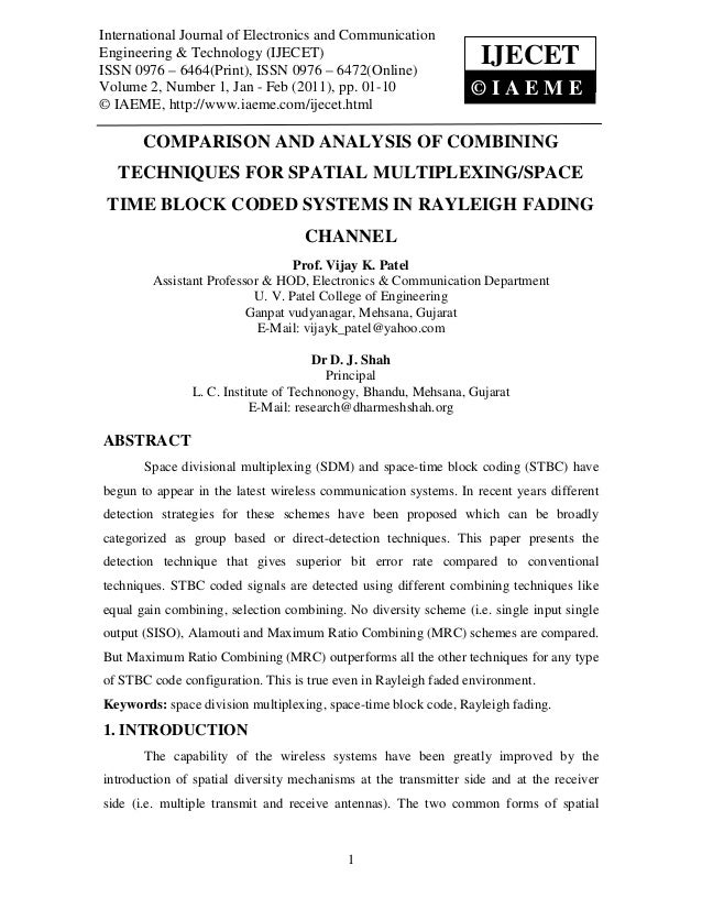 Comparison and analysis of combining techniques for spatial multiplexingspace time block coded systems in rayleigh fading channel