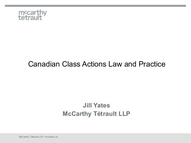 Canadian Class Actions Law and Practice                                           Jill Yates                              ...