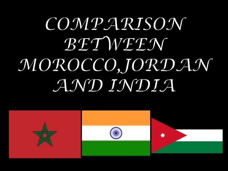 Comparison between india, morocco and jordan