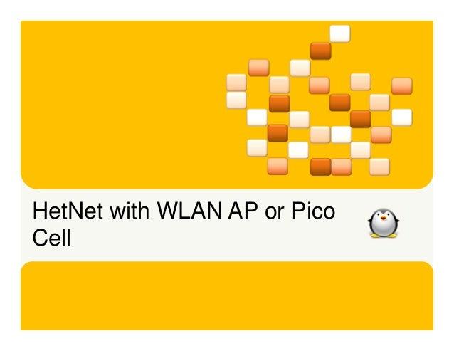 HetNet with WLAN AP or PicoCell             @pfesto   /yuvi-syamsiana