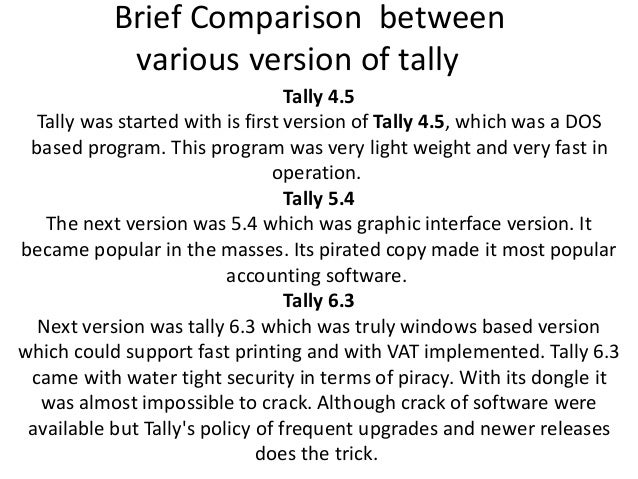 Comparison  between various version of tally 45 slide