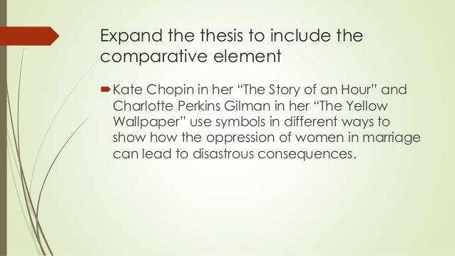 "the symbolism used in kate chopins the story of an hour The symbols and imagery used by kate chopin's in ""the story of an hour"" give the reader a sense of mrs mallard's new life appearing before her through her view of an ""open window"" (para 4) louise mallard experiences what most individuals long for throughout their lives freedom and happiness by spending an hour in."