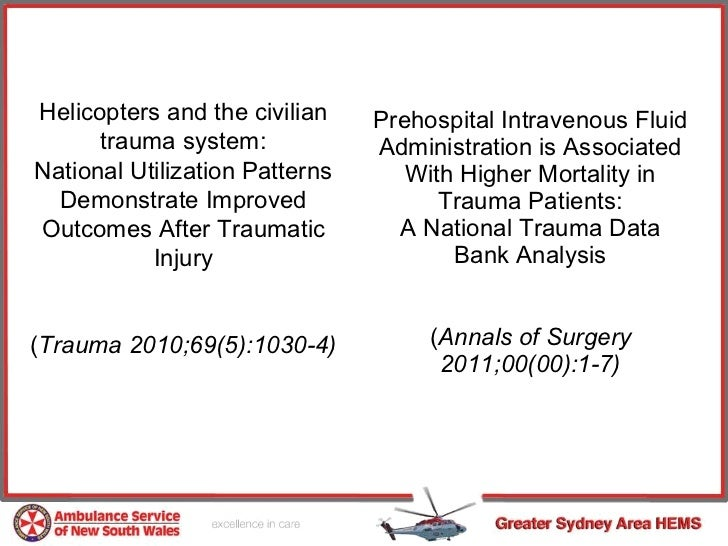 Prehospital Intravenous Fluid Administration is Associated With Higher Mortality in Trauma Patients: A National Trauma Dat...