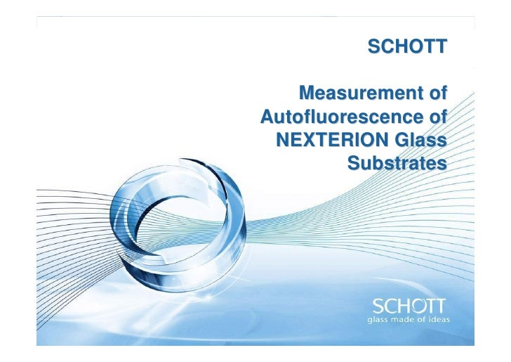Comparison of Autofluorescence of SCHOTT BOROFLOAT33 and D263 Glass Substrates